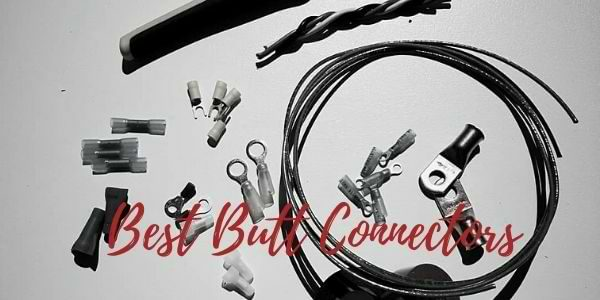Best Butt Connectors